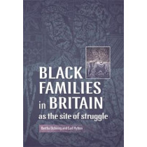 Black Families in Britain as the Site of Struggle by Bertha Ochieng, 9780719076862