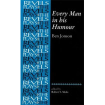 Every Man in His Humour: Ben Jonson by Ben Jonson, 9780719078262