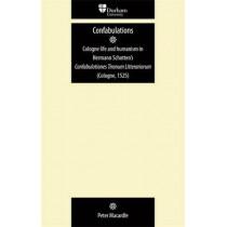 Confabulationes Tironum Litterariorum (Cologne, 1525): Hermannus Schottennius Hessus by Peter Macardle, 9780719081859