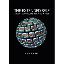The Extended Self: Architecture, Memes and Minds by Chris Abel, 9780719096112