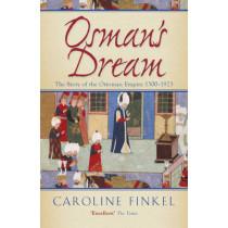 Osman's Dream by Caroline Finkel, 9780719561122
