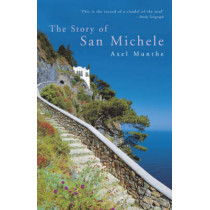 The Story of San Michele by Axel Munthe, 9780719566998