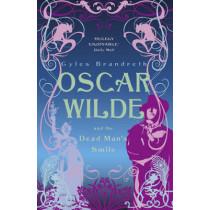 Oscar Wilde and the Dead Man's Smile: Oscar Wilde Mystery: 3 by Gyles Brandreth, 9780719569906