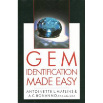 Gem Identification Made Easy: A Hands-on Guide to More Confident Buying and Selling by Antoinette L. Matlins, 9780719802515
