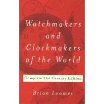 Watchmakers & Clockmakers of the World by Brian Loomes, 9780719803307