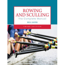 Rowing and Sculling by Bill Sayer, 9780719809897