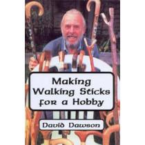 Making Walking Sticks for a Hobby by David Dawson, 9780722333099