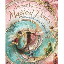 Flower Fairies Magical Doors: Discover the Doors to Fairyopolis by Cicely Mary Barker, 9780723263517