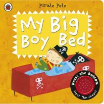 My Big Boy Bed: A Pirate Pete book by Amanda Li, 9780723270843