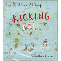 Kicking a Ball by Allan Ahlberg, 9780723271208