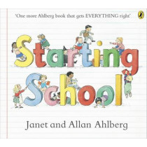 Starting School by Allan Ahlberg, 9780723273462