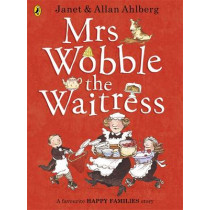 Mrs Wobble the Waitress by Allan Ahlberg, 9780723275596