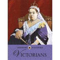 Ladybird Histories: Victorians, 9780723277293