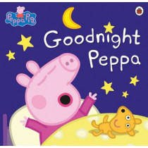 Peppa Pig: Goodnight Peppa by Peppa Pig, 9780723299318
