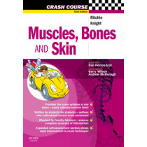 Crash Course: Muscles, Bones and Skin by Judith Ritchie, 9780723434344