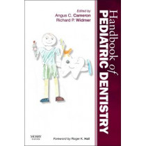 Handbook of Pediatric Dentistry by Angus C. Cameron, 9780723436959