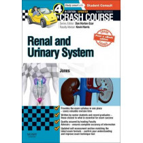 Crash Course Renal and Urinary System Updated Print + eBook edition by Timothy L. Jones, 9780723438595