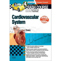 Crash Course Cardiovascular System Updated Print + E-Book Edition by Jonathan Evans, 9780723438601