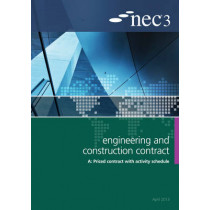 NEC3 Engineering and Construction Contract Option A: Price contract with activity schedule by NEC, 9780727758699