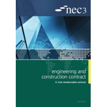 NEC3 Engineering and Construction Contract Option E: Cost reimbursable contract by NEC, 9780727758774