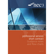 NEC3 Professional Services Short Contract Guidance Notes and Flow Charts by NEC, 9780727759191