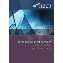 NEC3 Term Service Short Contract Guidance Notes and Flow Charts by NEC, 9780727759290