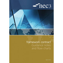 NEC3 Framework Contract Guidance Notes and Flow Charts by NEC, 9780727759399