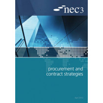 NEC3 Procurement and Contract Strategies Guide by NEC, 9780727759412