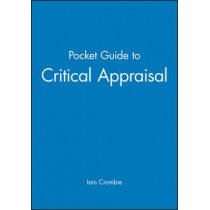 Pocket Guide to Critical Appraisal by Professor Iain Crombie, 9780727910998