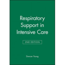 Respiratory Support in Intensive Care by D. Young, 9780727913791
