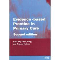 Evidence-Based Practice in Primary Care by Chris Silagy, 9780727915689
