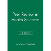 Peer Review in Health Sciences by Tom Jefferson, 9780727916853