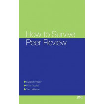 How To Survive Peer Review by Elizabeth Wager, 9780727916860
