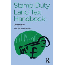 The Stamp Duty Land Tax Handbook by Chris Hart, 9780728205253