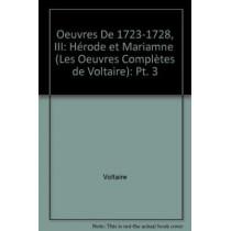 Oeuvres De 1723-1728: Herode Et Marianne by Voltaire, 9780729408332