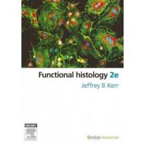 Functional Histology by Jeffrey B. Kerr, 9780729538374