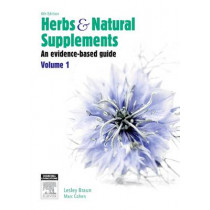 Herbs and Natural Supplements, Volume 1: An Evidence-Based Guide by Braun, 9780729541718