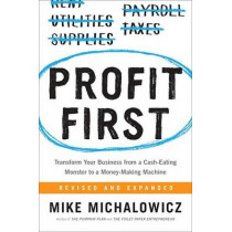 Profit First by Mike Michalowicz, 9780735214149