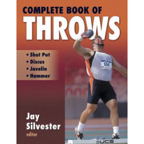 Complete Book of Throws by Jay Silvester, 9780736041140