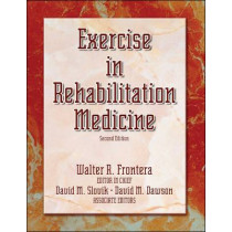 Exercise in Rehabilitation Medicine by Walter R. Frontera, 9780736055413