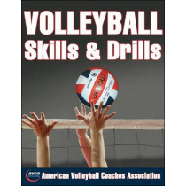 Volleyball Skills and Drills by The American Volleyball Coaches Association, 9780736058629