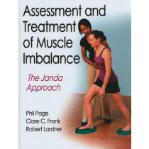 Assessment and Treatment of Muscle Imbalance: The Janda Approach by Phil Page, 9780736074001