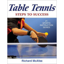 Table Tennis by Richard Ernest McAfee, 9780736077316