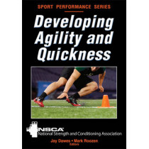 Developing Agility and Quickness by National Strength & Conditioning Association (NSCA), 9780736083263