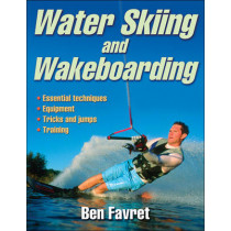 Water Skiing and Wakeboarding by Ben Favret, 9780736086349