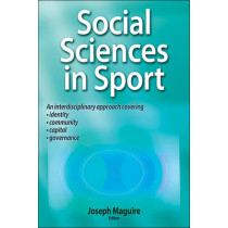Social Sciences in Sport by Joseph Maguire, 9780736089586