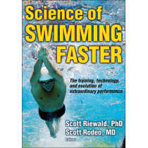 Science of Swimming Faster by Scott A. Riewald, 9780736095716