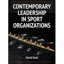Contemporary Leadership in Sport Organizations by David Scott, 9780736096423