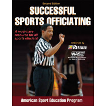 Successful Sports Officiating by American Sport Education Program, 9780736098298