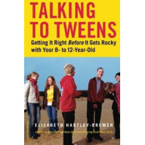 Talking to Tweens by Elizabeth Hartley-Brewer, 9780738210193